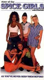Spice Girls - Story of the Spice Girls Unauthorized