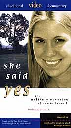 she said yes the unlikely martyrdom of cassie bernall