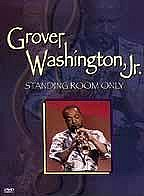 Grover Washington Jr. - Standing Room Only