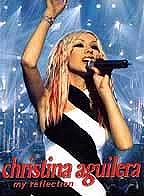 Christina Aguilera - My Reflection: Live