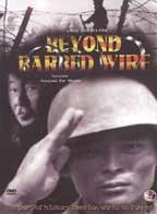 Beyond Barbed Wire