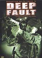 Operation Delta Force IV: Deep Fault