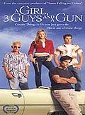 Girl, 3 Guys, and a Gun