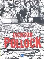 Jackson Pollock - Love and Death on Long Island