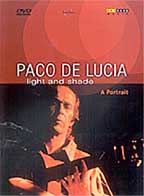 Paco de Lucia - Light and Shade: A Portrait