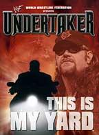 WWF - Undertaker: This is My Yard
