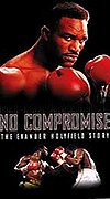 No Compromise: The Evander Holyfield Story
