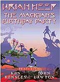 Uriah Heep - Magician's Birthday Party