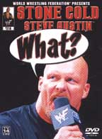 WWF - Stone Cold Steve Austin: What?