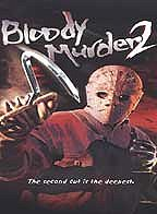 Bloody Murder 2