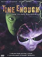 Alien Conspiracy II, The: Time Enough