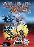 Over the Edge - Motorcycle Mayhem X