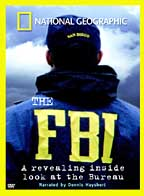 National Geographic Video - The F.B.I: A Revealing Inside Look at the Bureau