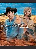 Brooks and Dunn - Red Dirt Road