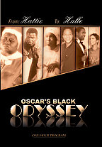 Oscar's Black Odyssey: From Hattie To Hallie
