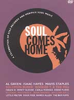 Soul Comes Home - A Celebration of Stax Records and Memphis Soul Music