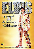 Elvis - A 50th Anniversary Celebration
