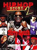 Hip-Hop Story 2: Dirty South