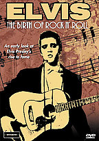 Elvis - The Birth of Rock 'N' Roll