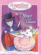Angelina Ballerina - The Magic of Dance