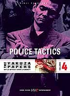 Yakuza Papers: Vol.4 - Police Tactics