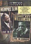 Memphis Slim & Sonny Boy Williamson: Live in Europe