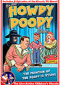 New Howdy Doody Show - The Phantom of the Doody-O Studio