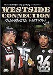 Westside Connection: Gangsta Nation Live