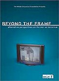 Beyond the Frame: Alternative Perspectives on the War on Terrorism