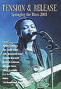 Tension & Release - Springing the Blues 2003