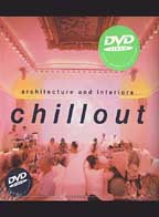 Architecture and Interiors: Chillout