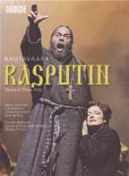 Rautavaara: Rasputin Opera in Three Acts