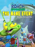 Roach Approach - The Mane Event!