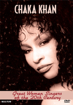 Great Women Singers of the 20th Century - Chaka Khan