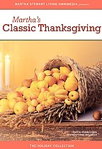 Martha Stewart Holidays: Classic Thanksgiving