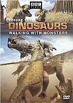 Walking with Monsters: Before the Dinosaurs