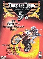 Dare The Devil: Disciples of Evel