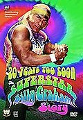 20 Years Too Soon: The Superstar Billy Graham Story