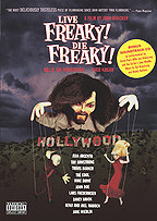 Live Freaky! Die Freaky!