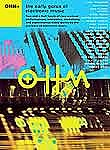 Ohm+: The Early Gurus of Electronic Music