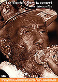 Lee 'Scratch' Perry in Concert - Ultimate Alien