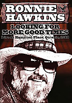 Ronnie Hawkins - Looking for More Good Times