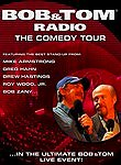 Bob & Tom Radio: The Comedy Tour