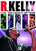R. Kelly - Live! The Light It Up Tour