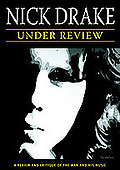 Nick Drake - Under Review