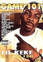 Game 101 - Lil Keke: A 