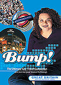 Bump! The Ultimate Gay Travel Companion - Great Britain
