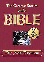 Greatest Stories of the Bible The New Testament