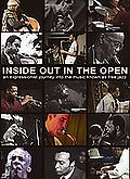 Inside Out In The Open - A Documentary By Alan Roth