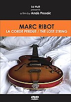 Marc Ribot - The Lost String